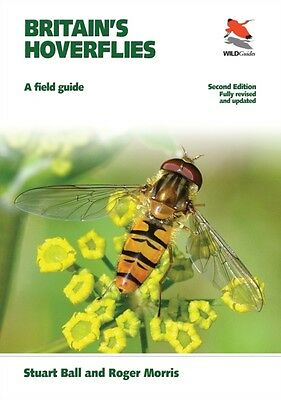 Britain's Hoverflies: A Field Guide, Revised and Updated Second edition (WILDGu.