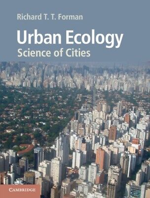 Urban Ecology: Science of Cities (Paperback), Forman, Richard T. . 9780521188241