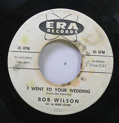 50'S & 60'S 45 Bob Wilson - I Went To Your Wedding / The Tale Of A Donkey On Era