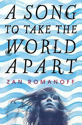 A Song to Take the World Apart by Zan Romanoff (English) Hardcover Book Free Shi