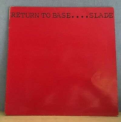 SLADE Return To Base -1979 UK vinyl LP EXCELLENT CONDITION NARB 00 A1 B1 PORKY
