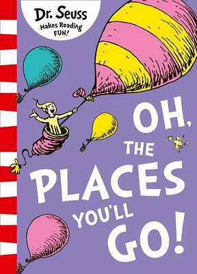 NEW Oh, The Places You'll Go! By Dr Seuss Paperback Free Shipping