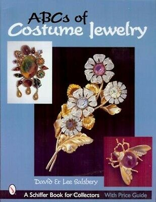 ABCs of Costume Jewelry : Advice for Buying & Collecting w/over 500 color photos