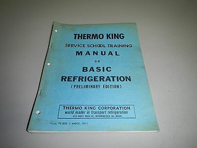 Thermo King Basic Refrigeration Service School Training Manual 1964