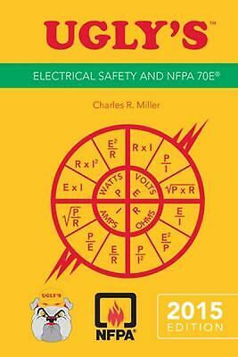 Ugly's Electrical Safety and Nfpa 70e, 2015 Edition by Jones & Bartlett Learning