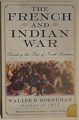 The French & Indian War Deciding The Fate Of North America Reference Book