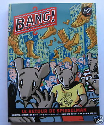 BANG! #7 French Comic  Book Magazine ART SPIEGELMAN cover