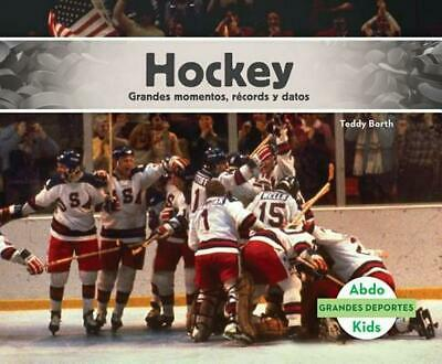 Hockey: Grandes Momentos, Records y Datos (Hockey: Great Moments, Records, and F