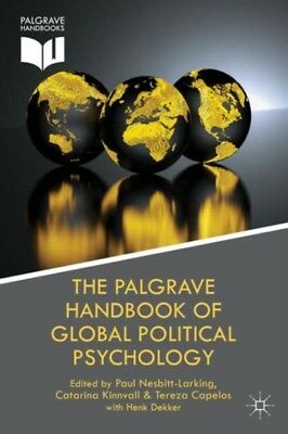 The Palgrave Handbook of Global Political Psychology (Palgrave Studies in Polit.