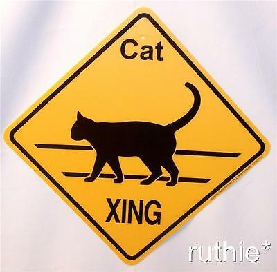 Cat Crossing Xing Sign New Made in USA