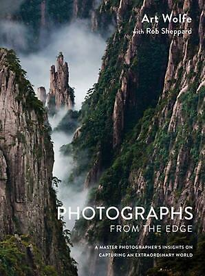 Photographs from the Edge: A Master Photographer's Insights on Capturing an Extr