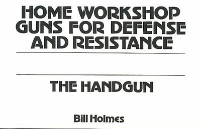 NEW The Handgun by Bill Holmes Paperback Book (English) Free Shipping