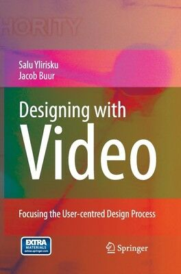 Designing with Video: Focusing the User-centred Design Process (H...