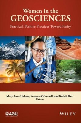 Women in the Geosciences: Practical, Positive Practices Toward Pa...