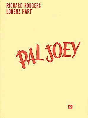 Pal Joey Rodgers & Hart Musical Vocal Score Piano Sheet Music 14 Songs Book NEW