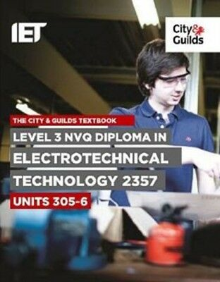 Level 3 NVQ Diploma in Electrotechnical Technology 2357 Units 305...