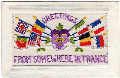 Ww1 Embroidered Silk Postcard-Greetings From Somewhere In France-Allied Flags