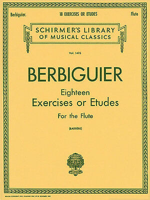 Berbiguier Eighteen Exercises or Etudes Flute Lessons G Schirmer Music Book NEW