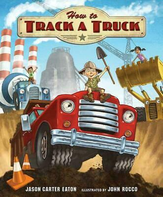 How to Track a Truck by Jason Carter Eaton (English) Hardcover Book Free Shippin