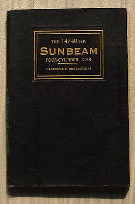 SUNBEAM 14/40 HP FOUR CYLINDER CAR Instructions Handbook Oct 1924 #282 8th Ed