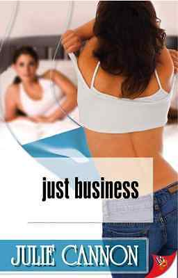 Just Business - Cannon, Julie NEW Paperback 31 Mar 2009