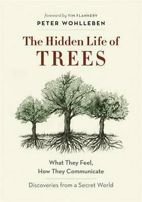 NEW The Hidden Life of Trees By Peter Wohlleben Paperback Free Shipping