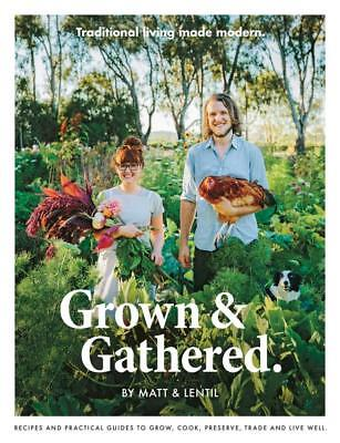 NEW Grown & Gathered By Lentil Purbrick Paperback Free Shipping
