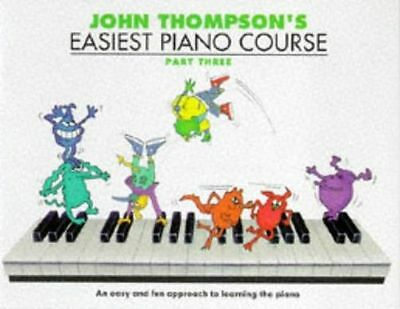 NEW - John Thompson's Easiest Piano Course, Part 3: Bk.3 (PB) 0711956928
