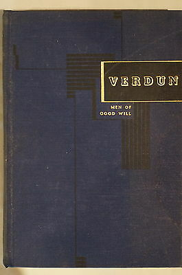WW1 Verdun The Prelude The Battle Men Of Good Will Reference Book
