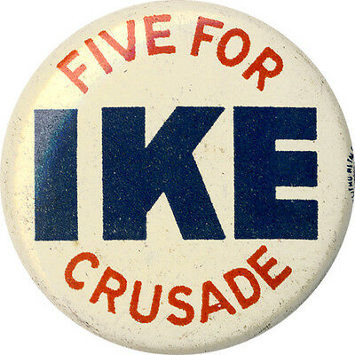 1952 Dwight Eisenhower FIVE FOR IKE CRUSADE Campaign Donor Button (5211)