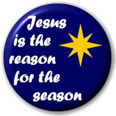 SMALL 25mm JESUS IS THE REASON FOR THE SEASON – PIN BUTTON BADGE