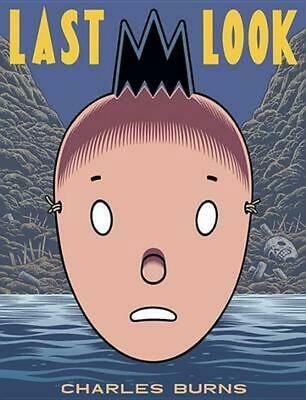 Last Look by Charles Burns Paperback Book (English)