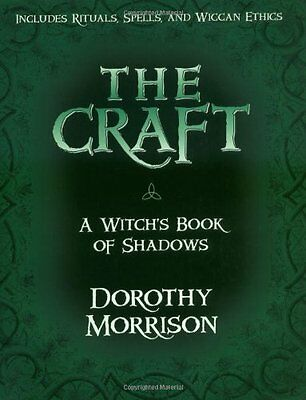 The Craft: A Witchs Book of Shadows,PB,Dorothy Morrison - NEW