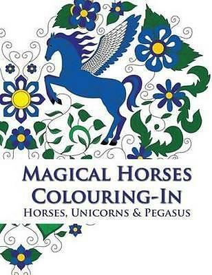 NEW Magical Horses Colouring-In By Phillips Simone Paperback Free Shipping