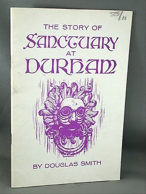 The Story of Sanctuary at Durham by Douglas Smith 1977 Booklet