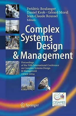 COMPLEX SYSTEMS DESIGN & Management : Proceedings of the