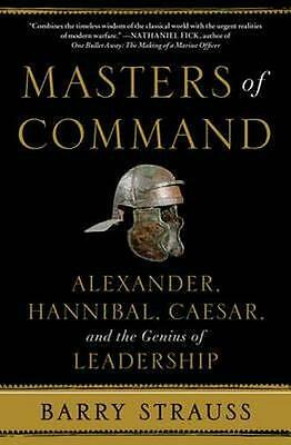 NEW Masters of Command By Barry Strauss Paperback Free Shipping