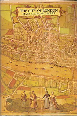 The City of London History 1st Ed HC Borer 9