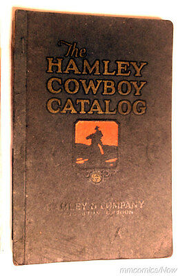 Hamley Cowboy Catalog 1924 Spurs Bits Chaps Saddles and Much More