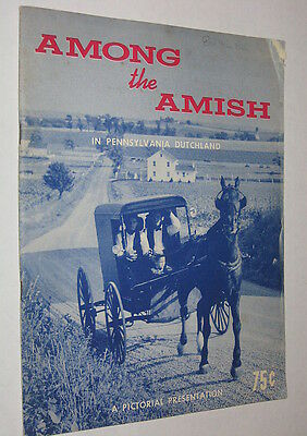 Vintage 1959 PA Travel Booklet - Among the Amish In Pennsylvania Dutchland