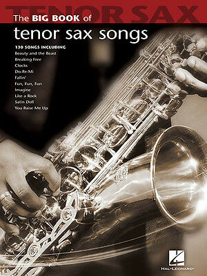 Big Book of Tenor Sax Songs Sheet Music Saxophone 130 Pop Solos Hal Leonard NEW