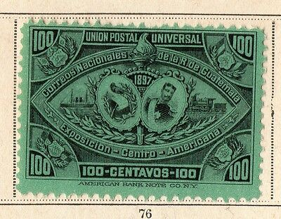 Guatemala 1897 Early Issue Fine Mint Hinged 100c. 094905