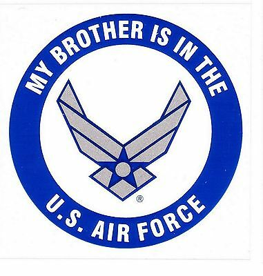 My Brother is in the Air Force Decal