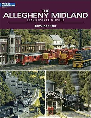 Kalmbach Book The Allegheny Midland: Lessons Learned