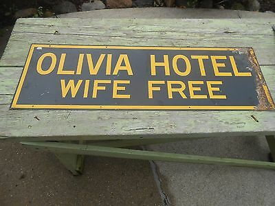 Vintage Antique OLIVIA MN HOTEL WIFE FREE Advertising Metal Tin SIGN OLD ORIG.