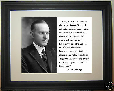 "President Calvin Coolidge ""persistence"" Motivational Quote Framed Photo Picture"