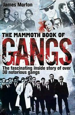 NEW The Mammoth Book of Gangs By James Morton Paperback Free Shipping