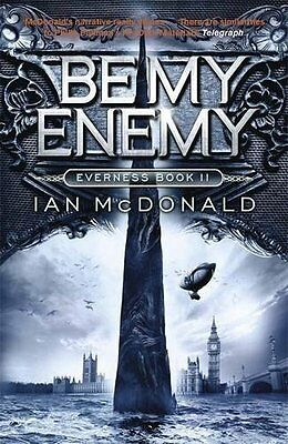 Be My Enemy (Everness Series) by Ian McDonald (Paperback, 2014)