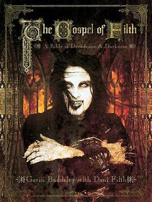 The Gospel of Filth: A Bible of Decadence and Darkness (Paperback. 9781903254516