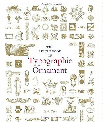The Little Book of Typographic Ornament,HC,David Jury - NEW